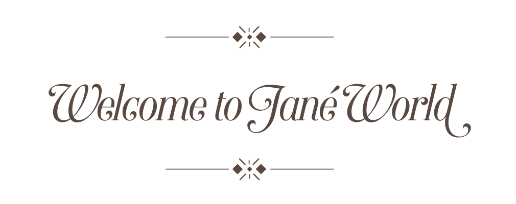 Welcome to Jané World