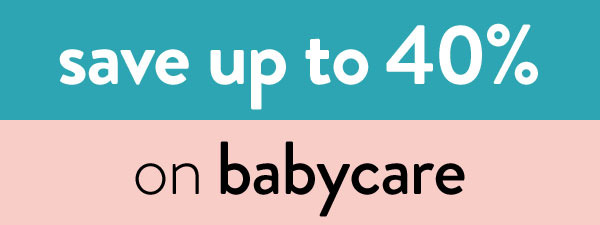 save up to 40% on babycare