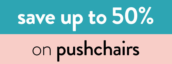 Save up to 50% on pushchairs